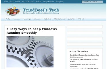 http://www.friedbeef.com/5-easy-ways-to-keep-windows-running-smoothly/