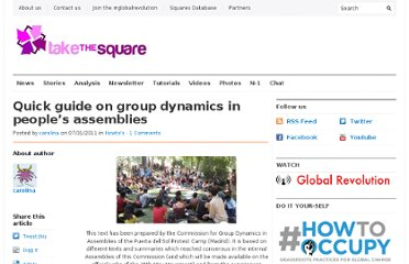 http://takethesquare.net/2011/07/31/quick-guide-on-group-dynamics-in-peoples-assemblies/
