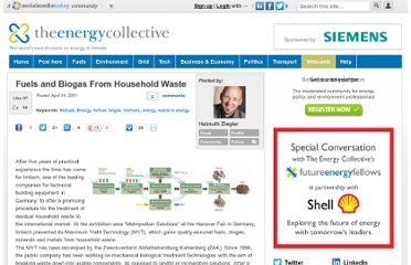 http://theenergycollective.com/helmuthziegler/55711/fuels-and-biogas-household-waste