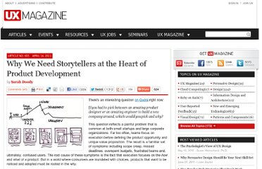 http://uxmag.com/articles/why-we-need-storytellers-at-the-heart-of-product-development
