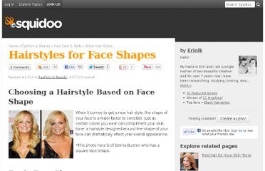 http://www.squidoo.com/HairstylesforFaceShapes