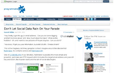 http://blog.programmableweb.com/2011/04/20/dont-let-social-data-rain-on-your-parade/