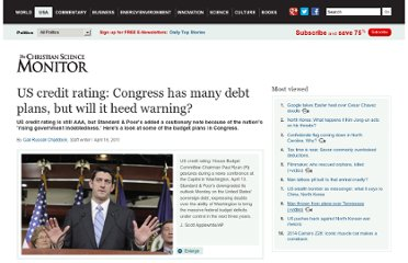 http://www.csmonitor.com/USA/Politics/2011/0418/US-credit-rating-Congress-has-many-debt-plans-but-will-it-heed-warning