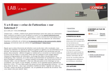 http://blogs.lexpress.fr/infolab/2011/04/21/y-a-t-il-une-%c2%ab-crise-de-l%e2%80%99attention-%c2%bb-sur-internet/