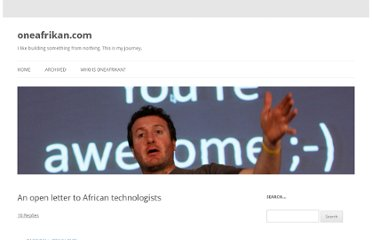 http://www.oneafrikan.com/2011/05/24/an-open-letter-to-african-technologists/