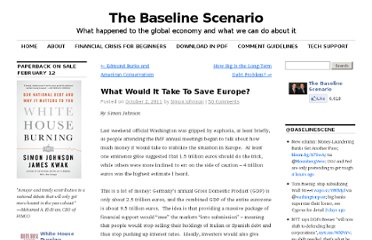 http://baselinescenario.com/2011/10/02/what-would-it-take-to-save-europe/#more-9342