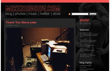 http://mikeshinoda.com/2011/10/07/thank-you-steve-jobs/