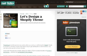 http://net.tutsplus.com/tutorials/other/let%e2%80%99s-design-a-shopify-theme/
