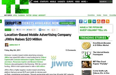 http://techcrunch.com/2011/05/06/location-based-mobile-advertising-company-jiwire-raises-20-million/