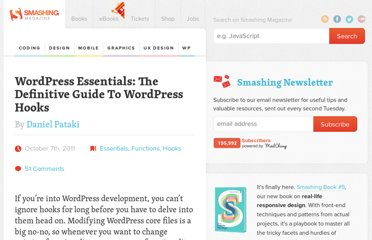 http://wp.smashingmagazine.com/2011/10/07/definitive-guide-wordpress-hooks/