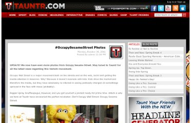 http://www.tauntr.com/blog/occupy-sesame-street-gets-violent