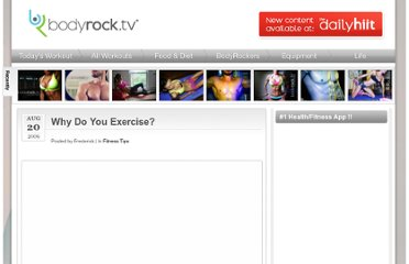 http://www.bodyrock.tv/2009/08/20/why-do-you-exercise/