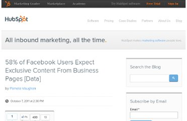 http://blog.hubspot.com/blog/tabid/6307/bid/26845/58-of-Facebook-Users-Expect-Exclusive-Content-From-Business-Pages-Data.aspx