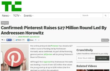 http://techcrunch.com/2011/10/07/confirmed-pinterest-raises-27-million-round-led-by-andreessen-horowitz/