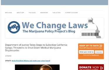 http://blog.mpp.org/medical-marijuana/department-of-justice-takes-steps-to-subsidize-california-gangs-threatens-to-shut-down-medical-marijuana-dispensaries/10072011/