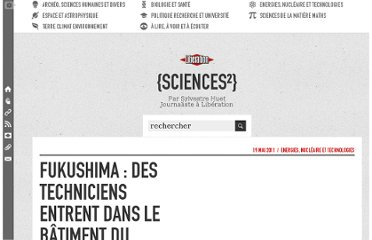 http://sciences.blogs.liberation.fr/home/2011/05/fukushima-des-techniciens-entrent-dans-le-b%C3%A2timent-du-r%C3%A9acteur-n3.html