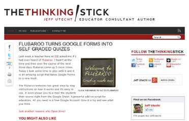 http://www.thethinkingstick.com/flubaroo-turns-google-forms-into-self-graded-quizes/
