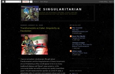 http://thesingularitarian.blogspot.com/2008/08/transhumanists-as-cabal-singularity-as.html