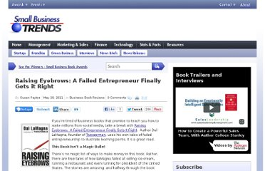 http://smallbiztrends.com/2011/05/raising-eyebrows-failed-entrepreneur-gets-right.html