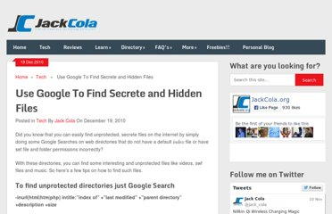 http://www.jackcola.org/blog/97-use-google-to-find-secrete-and-hidden-files