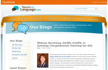 http://www.speechandlanguage.com/webinar/webinar-recording-adhd-capd-or-listening-comprehension-featuring-the-asa