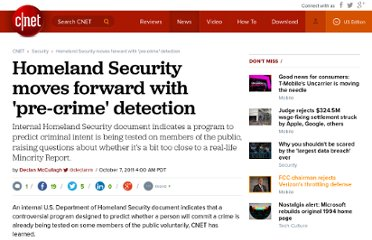 http://news.cnet.com/8301-31921_3-20117058-281/homeland-security-moves-forward-with-pre-crime-detection/
