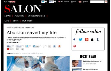 http://www.salon.com/2011/05/26/abortion_saved_my_life/