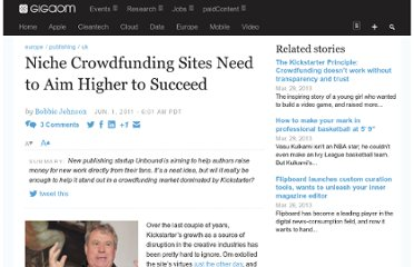 http://gigaom.com/2011/06/01/unbound-niche-crowdfunding-sites-need-to-aim-higher/