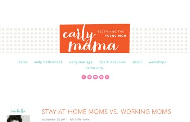 http://www.earlymama.com/2011/09/30/stay-at-home-moms-vs-working-moms/