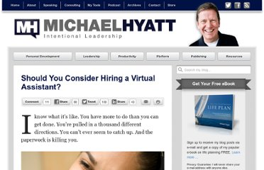 http://michaelhyatt.com/should-you-consider-hiring-a-virtual-assistant.html