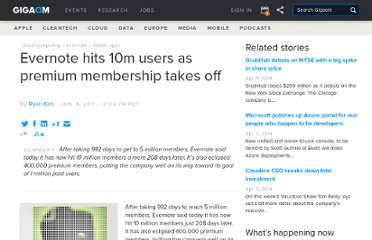 http://gigaom.com/2011/06/06/evernote-hits-10m-users-as-premium-membership-takes-off/