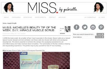 http://www.missomnimedia.com/2007/04/miss-michelle%e2%80%99s-beauty-tip-of-the-week-diy-miracle-muscle-scrub/