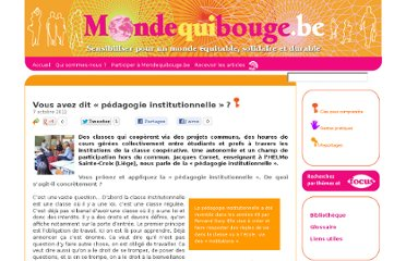 http://www.mondequibouge.be/index.php/2011/10/vous-avez-dit-pedagogie-institutionnelle/