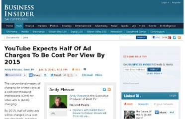 http://www.businessinsider.com/youtube-expects-half-of-ad-charges-to-be-cost-per-view-by-2015-2011-6