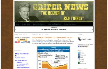 http://gripernews.blogspot.com/2011/05/griper-blade-bush-tax-cuts-failed.html