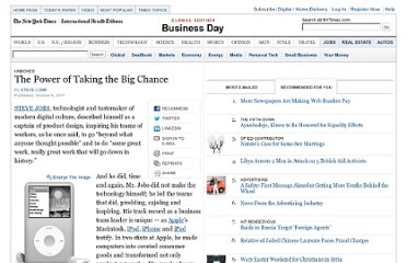 http://www.nytimes.com/2011/10/09/business/steve-jobs-and-the-power-of-taking-the-big-chance.html?pagewanted=all