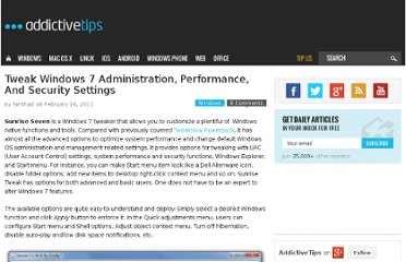 http://www.addictivetips.com/windows-tips/tweak-windows-7-administration-performance-and-security-settings/