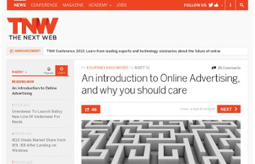 http://thenextweb.com/insider/2011/10/08/an-introduction-to-online-advertising-and-why-you-should-care/