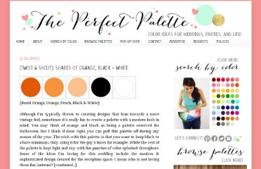 http://www.theperfectpalette.com/2011/03/modern-i-dos-shades-of-orange-black.html