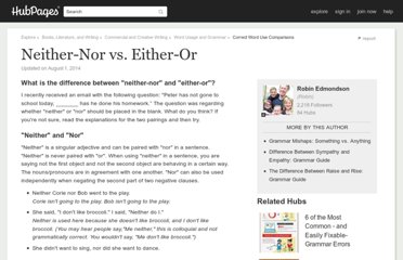 http://robin.hubpages.com/hub/Grammar_Mishaps__Neither-Nor_and_Either-Or