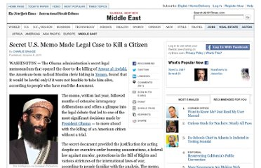 http://www.nytimes.com/2011/10/09/world/middleeast/secret-us-memo-made-legal-case-to-kill-a-citizen.html