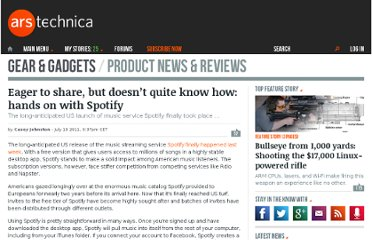 http://arstechnica.com/gadgets/reviews/2011/07/nothing-wrong-with-free-hands-on-with-spotify.ars