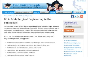 http://www.finduniversity.ph/majors/bs-in-metallurgical-engineering-philippines/