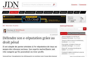 http://www.journaldunet.com/ebusiness/expert/44200/defendre-son-e-reputation-grace-au-droit-penal.shtml