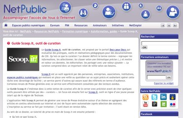http://www.netpublic.fr/2011/10/guide-scoop-it/