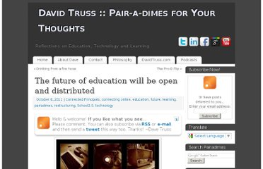 http://pairadimes.davidtruss.com/future-of-education-open-distributed/