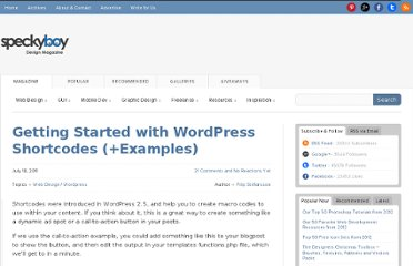 http://speckyboy.com/2011/07/18/getting-started-with-wordpress-shortcodes-examples/
