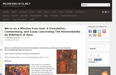 http://www.medievalists.net/2011/07/25/we%e2%80%99re-on-a-mission-from-god-a-translation-commentary-and-essay-concerning-the-hierosolymita-by-ekkehard-of-aura/