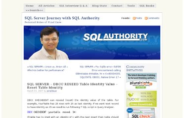 http://blog.sqlauthority.com/2007/03/15/sql-server-dbcc-reseed-table-identity-value-reset-table-identity/