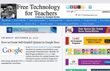 http://www.freetech4teachers.com/2010/09/how-to-create-self-graded-quizzes-in.html